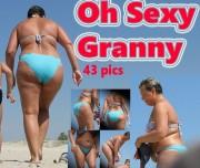 Free porn pics of Oh Sexy Granny candid 1 of 1 pics